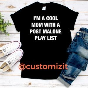 Cool mom post Malone play list graphic T-shirt's